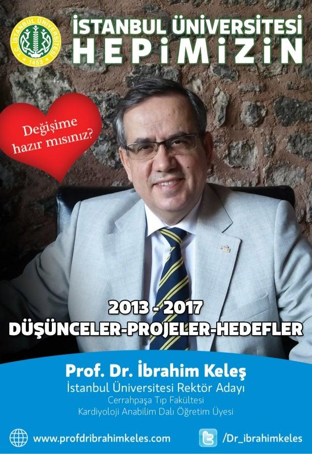 İstanbul Üniversitesi Rektör Adayı Prof. Dr. İbrahim KELEŞ