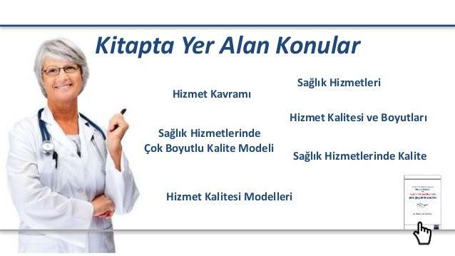 Hizmet Kalitesi ve Sağlık Hizmetlerinde Çok Boyutlu Kalite  Slide 3