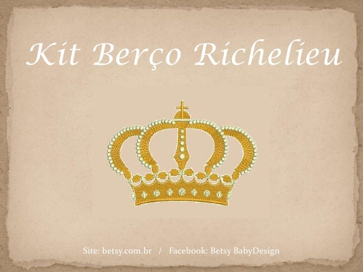 Kit Berço Richelieu   Site: betsy.com.br / Facebook: Betsy BabyDesign