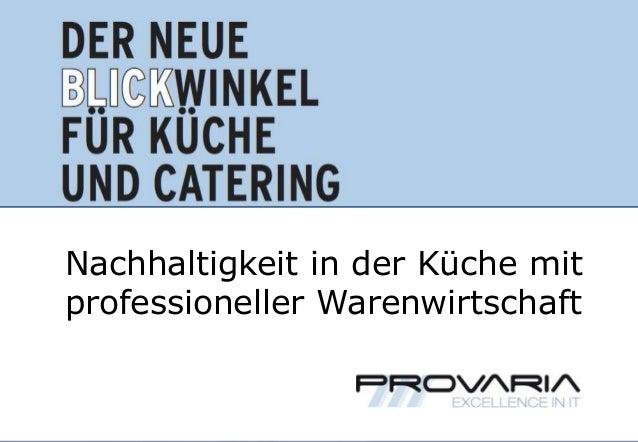 Nachhaltigkeit in der Küche mit     professioneller WarenwirtschaftMIT PROFESSIONELLER, VARIABLER UNTERNEHMENSSOFTWARE   S...