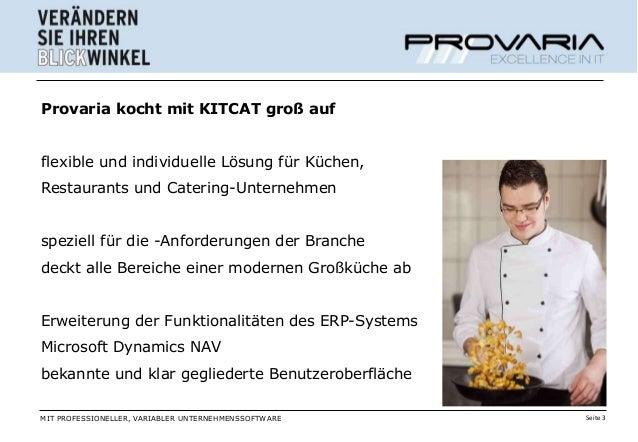 Provaria kocht mit KITCAT groß aufflexible und individuelle Lösung für Küchen,Restaurants und Catering-Unternehmenspeziell...