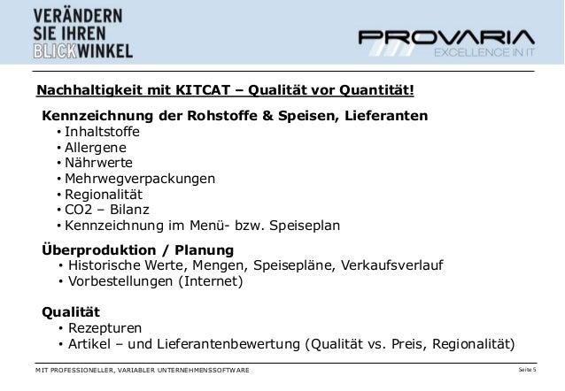 Nachhaltigkeit mit KITCAT – Qualität vor Quantität! Kennzeichnung der Rohstoffe & Speisen, Lieferanten   • Inhaltstoffe   ...