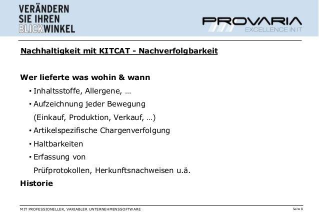 Nachhaltigkeit mit KITCAT - NachverfolgbarkeitWer lieferte was wohin & wann   • Inhaltsstoffe, Allergene, …   • Aufzeichnu...