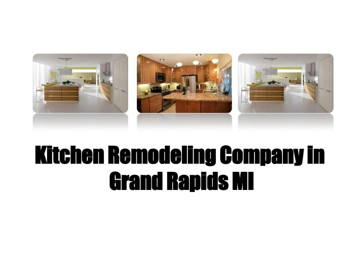 Kitchen Remodeling Company in        Grand Rapids MI