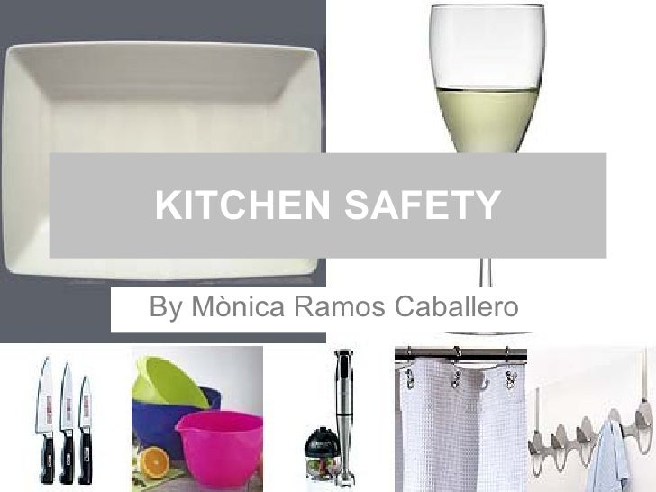 KITCHEN SAFETY By Mònica Ramos Caballero