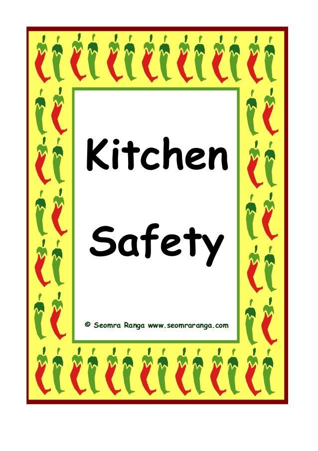 Kitchen Safety. KitchenSafety© Seomra Ranga Www.seomraranga.com ...