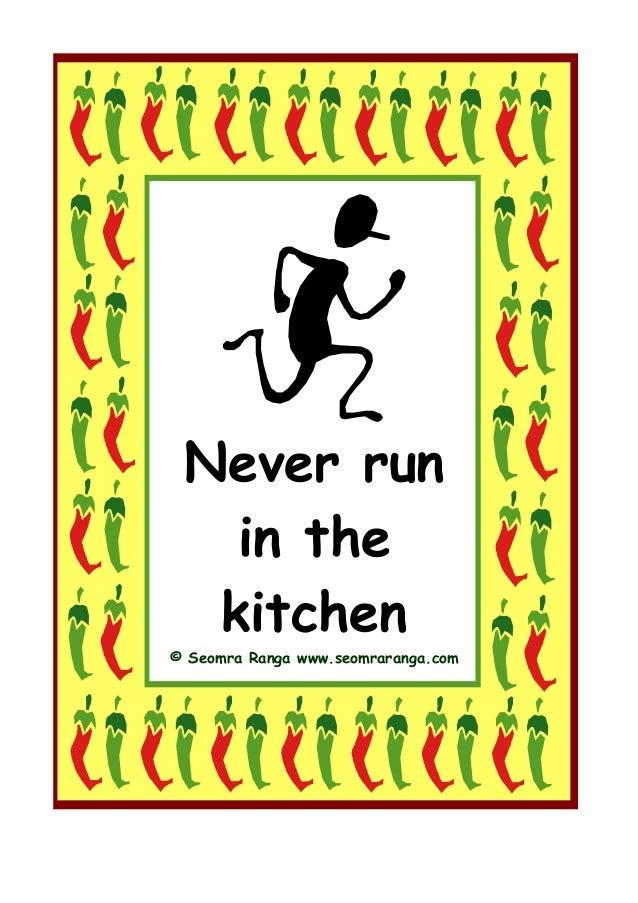 Never Run In The Kitchen© Seomra Ranga Www.seomraranga.com ...