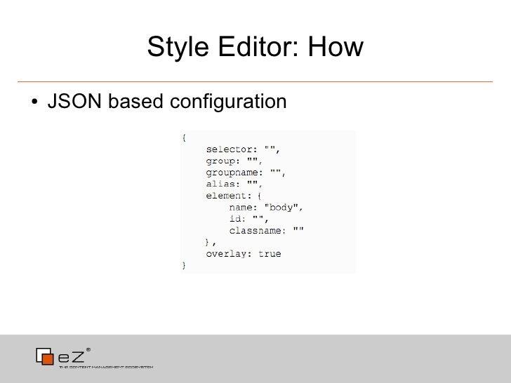 style editor how json based configuration