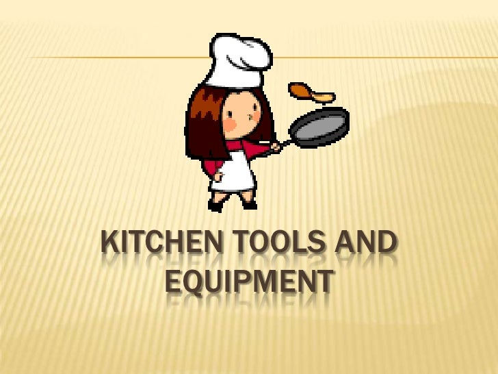 Kitchen Tools and Equipment<br />