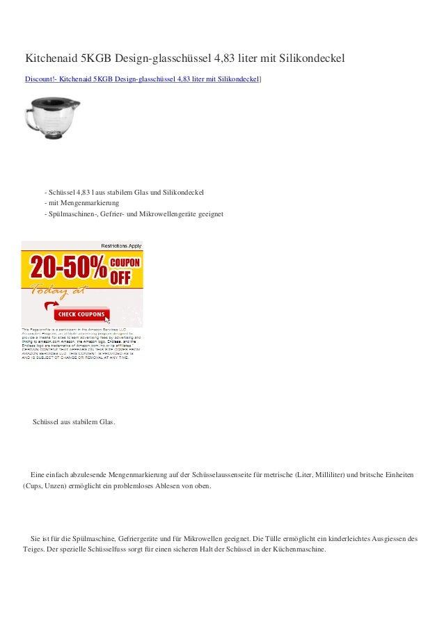 Kitchenaid 5KGB Design-glasschüssel 4,83 liter mit SilikondeckelDiscount!- Kitchenaid 5KGB Design-glasschüssel 4,83 liter ...