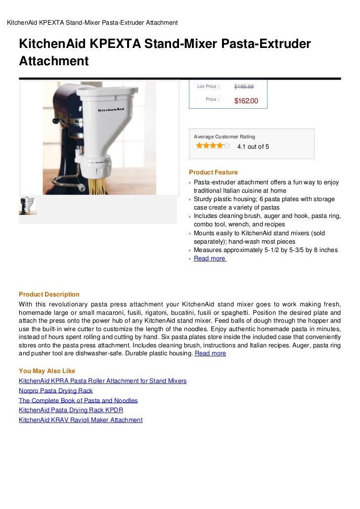 Kitchenaid Kpexta Stand Mixer Pasta Extruder Attachment