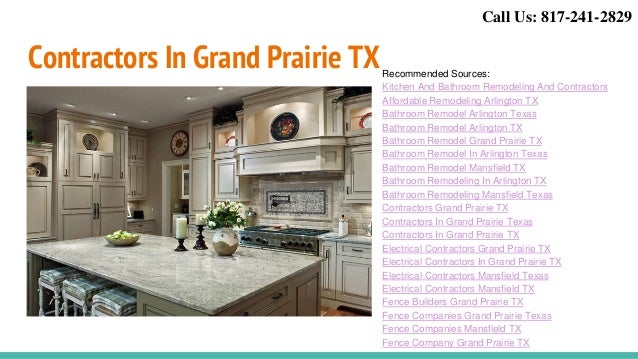 ... 14. Contractors In Grand Prairie TXRecommended Sources: Kitchen And Bathroom  Remodeling And Contractors Affordable Remodeling Arlington TX ...