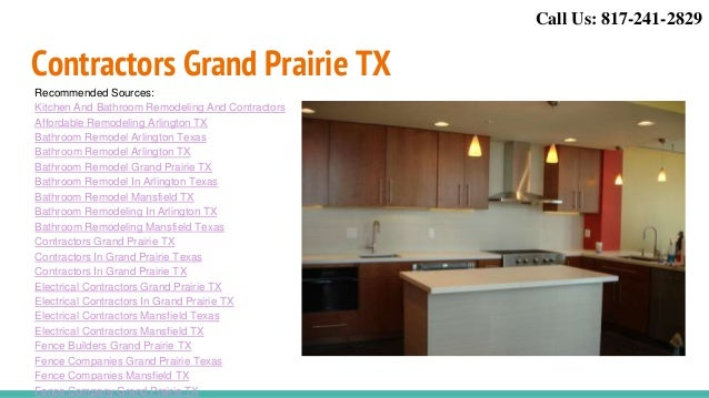 ... 6. Contractors Grand Prairie TX Recommended Sources: Kitchen And Bathroom  Remodeling And Contractors Affordable Remodeling Arlington ...