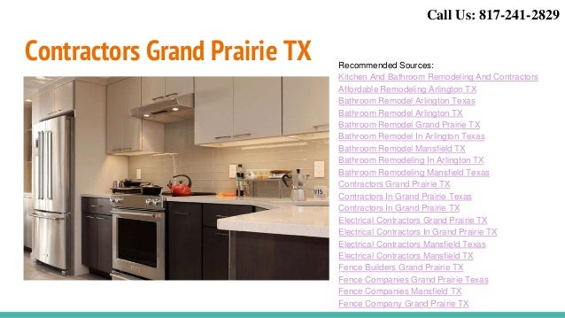 ... 8. Contractors Grand Prairie TX Recommended Sources: Kitchen And Bathroom  Remodeling And Contractors Affordable Remodeling Arlington ...