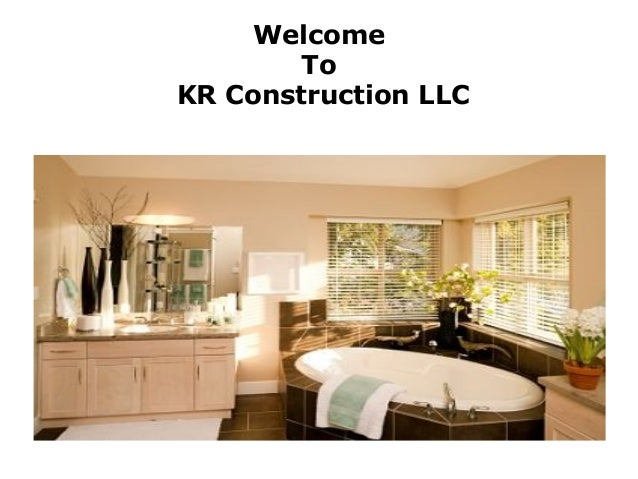 Welcome To KR Construction LLC
