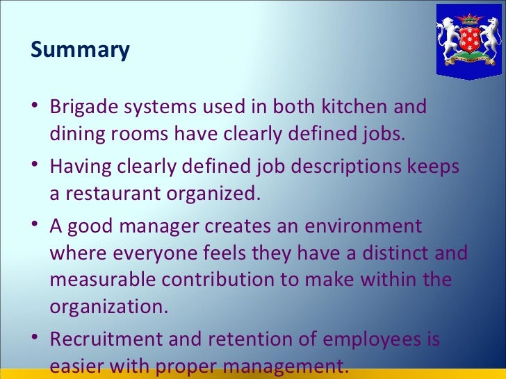 24 Summaryo Brigade Systems Used In Both Kitchen And Dining Rooms Have Clearly Defined