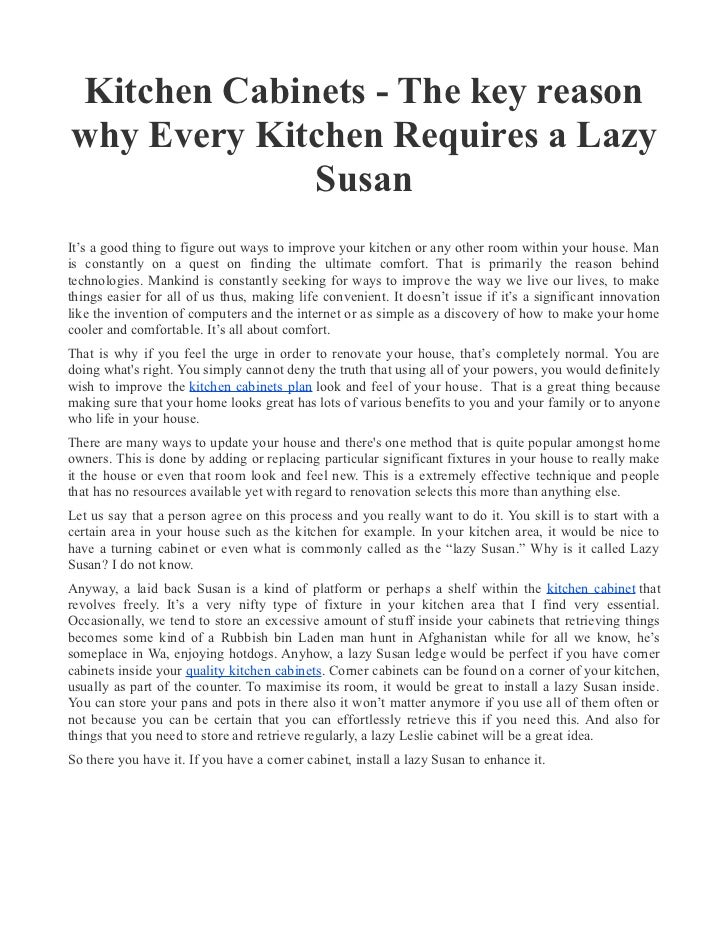 Kitchen Cabinets - The key reasonwhy Every Kitchen Requires a Lazy             SusanIt's a good thing to figure out ways t...