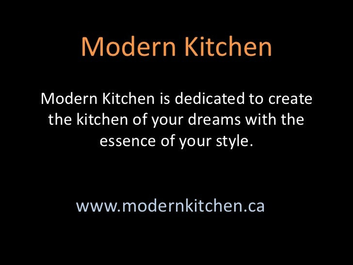 Modern Kitchen<br />Modern Kitchen is dedicated to create the kitchen of your dreams with the essence of your style.<br />...