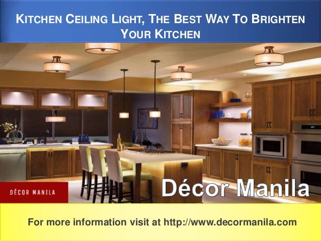 Great Ways For Lighting A Kitchen: Kitchen Ceiling Light, The Best Way To Brighten Your Kitchen