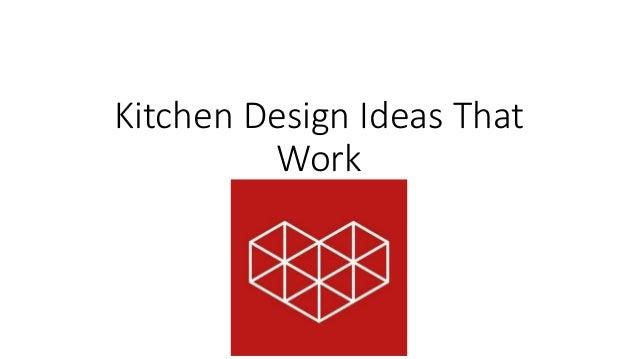 Kitchen Design Ideas That Work