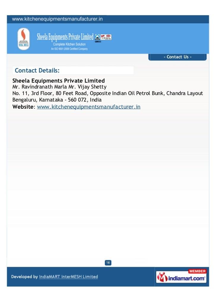 - Contact Us - Contact Details:Sheela Equipments Private LimitedMr. Ravindranath Marla Mr. Vijay ShettyNo. 11, 3rd Floor, ...