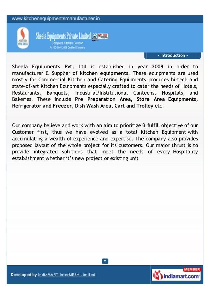 - Introduction -Sheela Equipments Pvt. Ltd is established in year 2009 in order tomanufacturer & Supplier of kitchen equip...