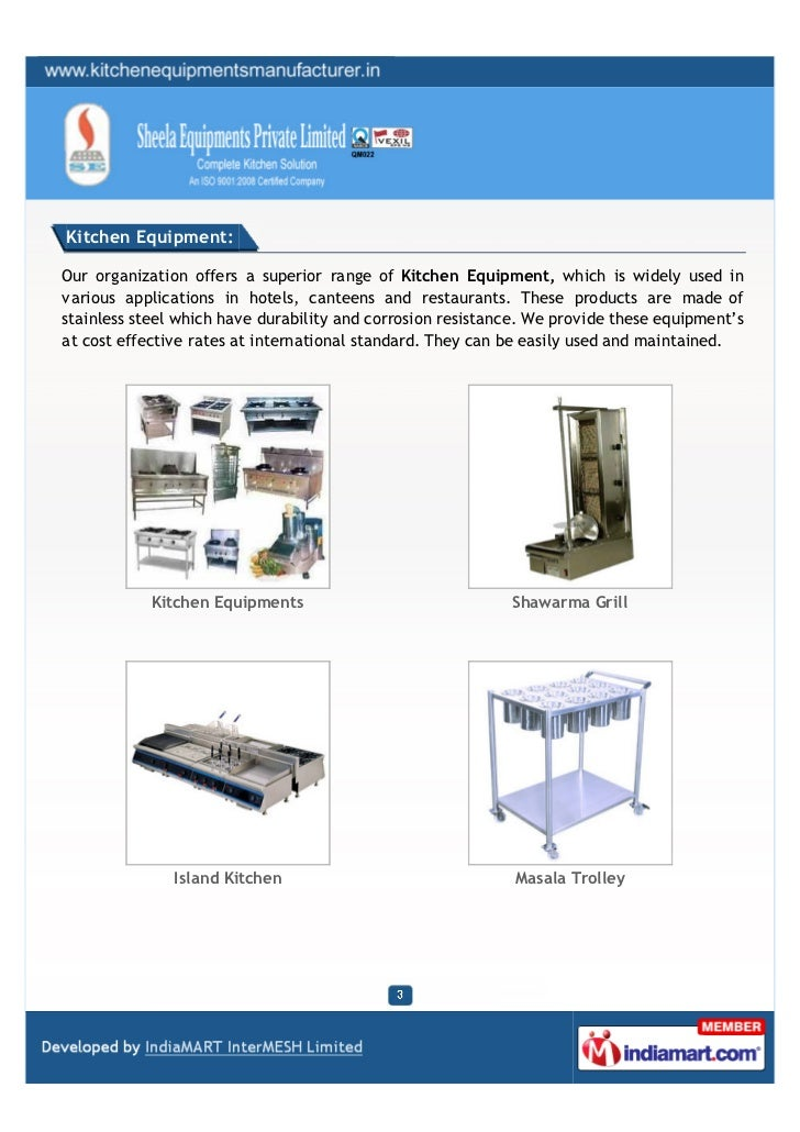 Kitchen Equipment:Our organization offers a superior range of Kitchen Equipment, which is widely used invarious applicatio...