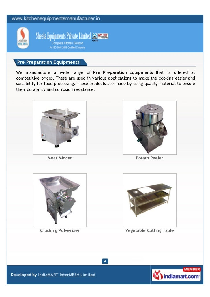 Pre Preparation Equipments:We manufacture a wide range of Pre Preparation Equipments that is offered atcompetitive prices....
