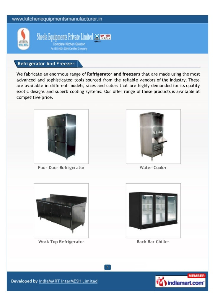 Refrigerator And Freezer:We fabricate an enormous range of Refrigerator and freezers that are made using the mostadvanced ...