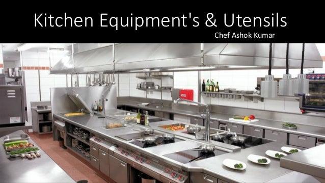 Kitchen Equipmentu0027s U0026 Utensils Chef Ashok ...