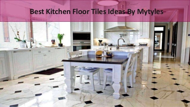 Best Kitchen Floor Tiles Ideas By Mytyles