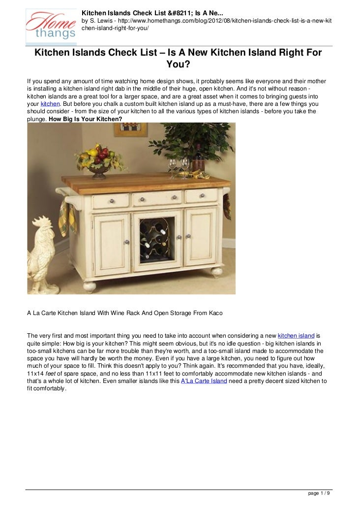 Kitchen Islands Check List – Is A Ne...                     by S. Lewis - http://www.homethangs.com/blog/2012/08/kitchen-i...