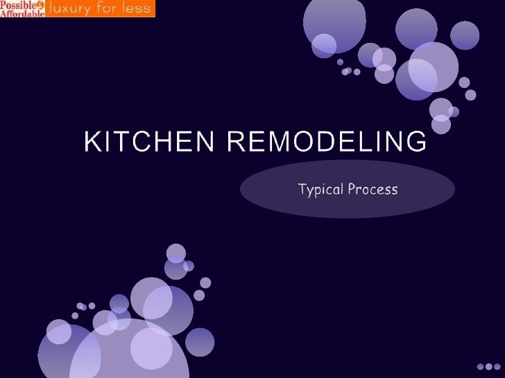 KITCHEN REMODELING <br />Typical Process<br />