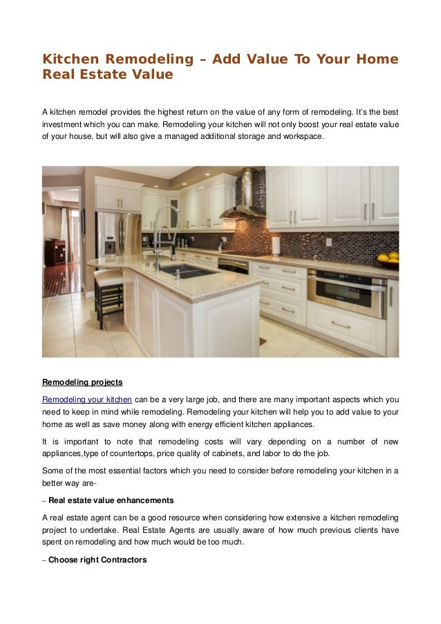 Kitchen Remodeling U2013 Add Value To Your Home Real Estate Value A Kitchen  Remodel Provides The ...