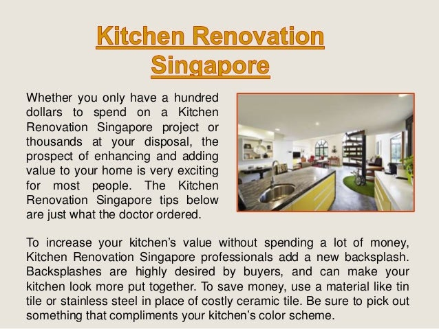 Whether you only have a hundred  dollars to spend on a Kitchen  Renovation Singapore project or  thousands at your disposa...