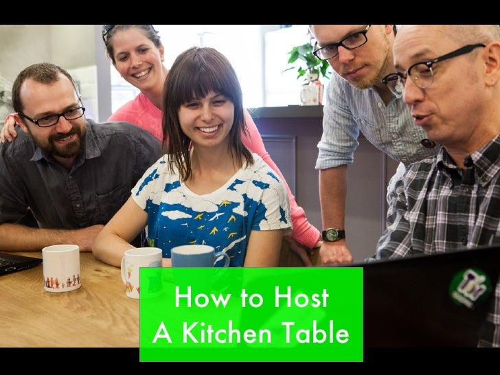 How to HostA Kitchen Table