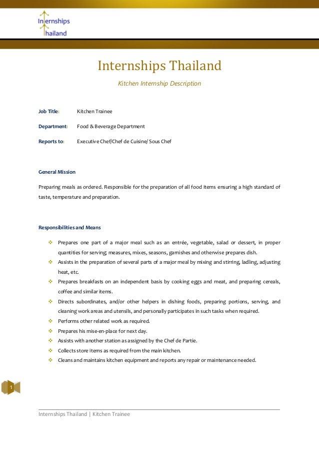 Internships Thailand | Kitchen Trainee1Internships ThailandKitchen Internship DescriptionJob Title: Kitchen TraineeDepartm...