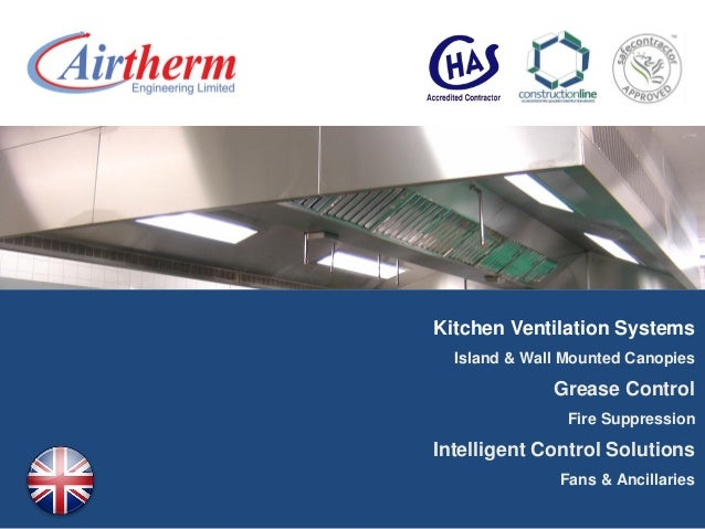 Kitchen Ventilation Systems Island & Wall Mounted Canopies Grease Control Fire Suppression Intelligent Control Solutions F...