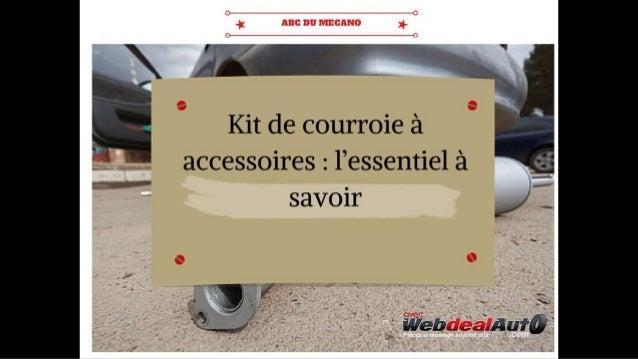 Kit de courroie à accessoires: l'essentiel à savoir