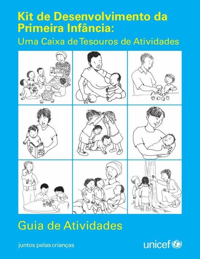 Guia de Atividades Kit de Desenvolvimento da Primeira Infância: Uma Caixa deTesouros de Atividades