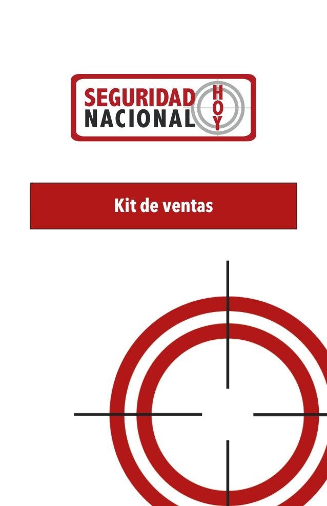 SEGURIDAD NACIONAL  H O Y  Kit de ventas