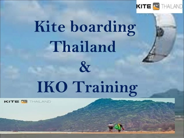 Kite boarding  Thailand  &  IKO Training