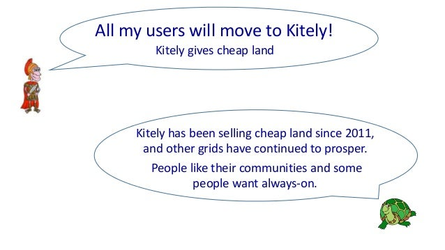 Kitely gives cheap land All my users will move to Kitely! Kitely has been selling cheap land since 2011, and other grids h...