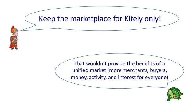 That wouldn't provide the benefits of a unified market (more merchants, buyers, money, activity, and interest for everyone...
