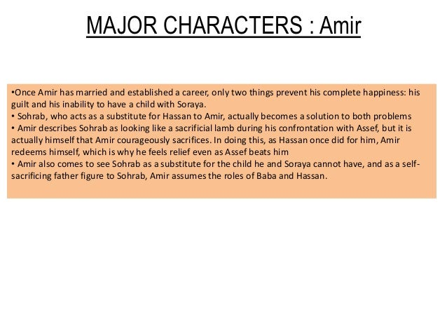 character roles in the kite runner Free essay: tmuhammad a khan english (a) period (5) the kite runner character analysis 1) amir: born in kabul, afghanistan, amir was the son of a wealthy.