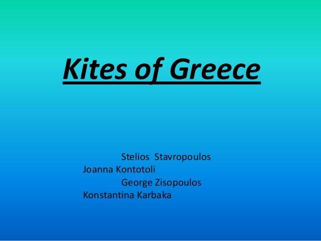 Kites of Greece Stelios Stavropoulos Joanna Kontotoli George Zisopoulos Konstantina Karbaka