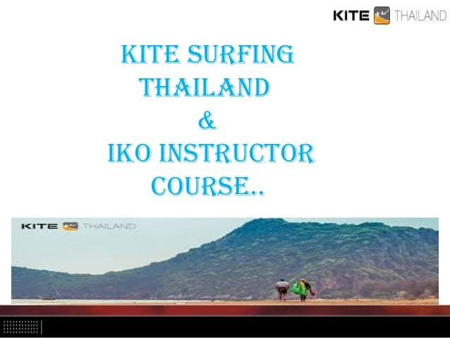 Kite Surfing thailand & iKO inStructOr cOurSe..