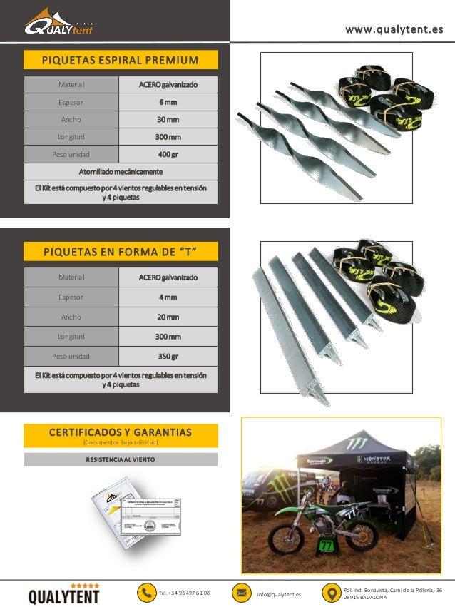 PIQUETAS ESPIRAL PREMIUM www.qualytent.es Material ACEROgalvanizado Espesor 6 mm Ancho 30 mm Longitud 300 mm Peso unidad 4...