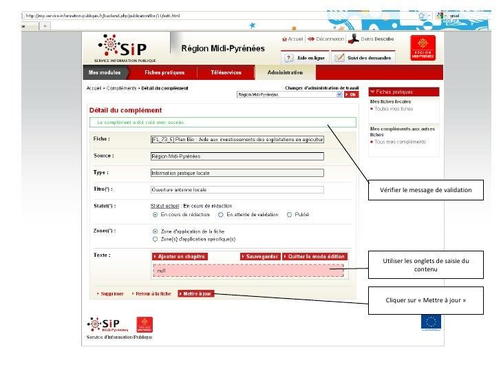 Vérifier le message de validation<br />Utiliser les onglets de saisie du contenu<br />Cliquer sur «Mettre à jour»<br />