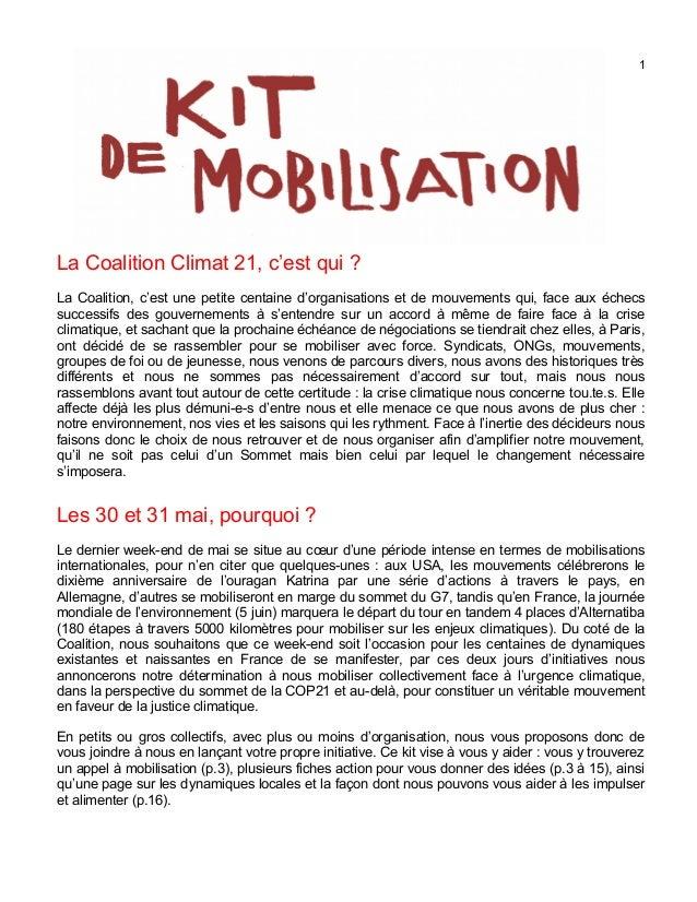 1 La Coalition Climat 21, c'est qui ? La Coalition, c'est une petite centaine d'organisations et de mouvements qui, face a...